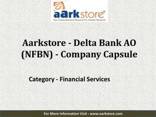 Aarkstore - Delta Bank AO (NFBN) - Company Capsule