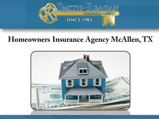 Homeowners Insurance Agency McAllen, TX