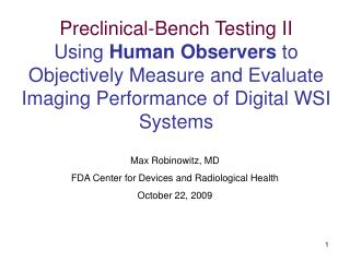 Preclinical-Bench Testing II Using Human Observers to Objectively Measure and Evaluate Imaging Performance of Digital WS