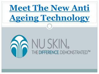 Meet The New Anti Ageing Technology