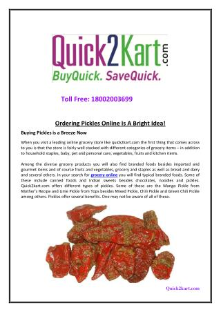 Ordering Pickles Online Is A Bright Idea – Quick2Kart!