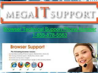 Dial Browser Technical Support Phone Number 1-855-878-5563 to keep your browser safe