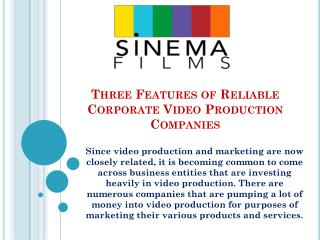 Three Features of Reliable Corporate Video Production Companies