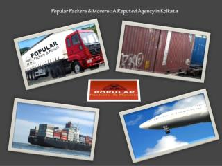 Popular Packers & Movers : A Reputed Agency in Kolkata