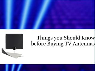 Things you Should Know before Buying TV Antennas