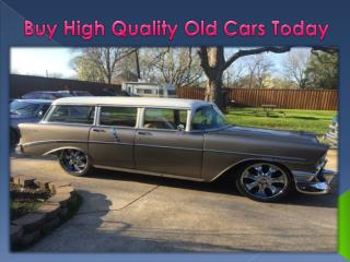 Buy High Quality Old Cars Today