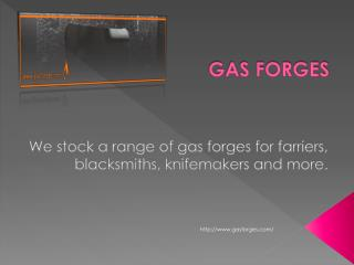 Blacksmith gas forges For Farriers