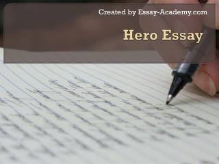 Hero Essay