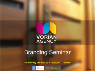Vorian Agency Branding Seminar Presentation