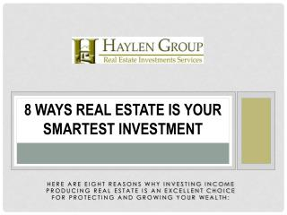 8 Ways Real Estate Is Your Smartest Investment