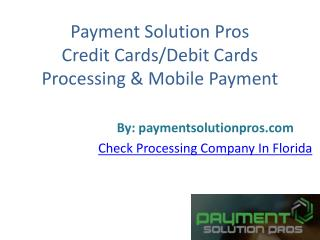 Payment-Solution-Pros-Credit-Cards-Debit-Cards-Processing-Mobile-Payment
