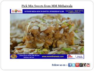 Pick Mix Sweets from MM Mithaiwala