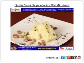 Quality Sweet Shops in India - MM Mithaiwala
