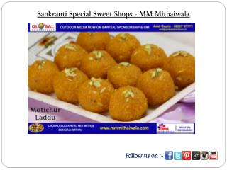 Sankranti Special Sweet Shops - MM Mithaiwala