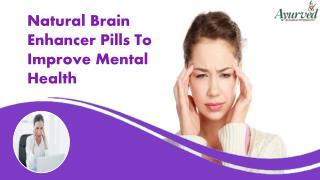 Natural Brain Enhancer Pills To Improve Mental Health