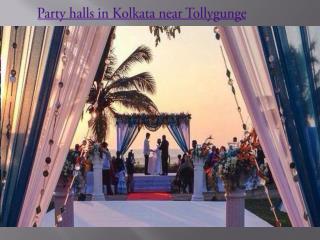 Party halls in Kolkata near Tollygunge