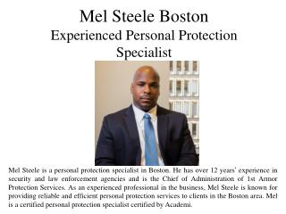 Mel Steele Boston Experienced Personal Protection Specialist
