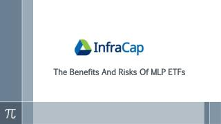 The Benefits And Risks Of MLP ETFs