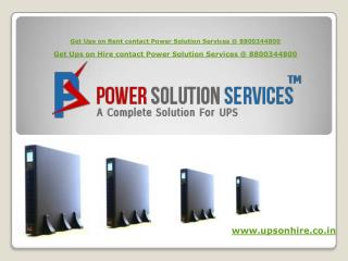 Leading Online UPS Rent in Delhi NCR Call at 8800344800