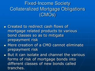 Fixed-Income Society  Collateralized Mortgage Obligations CMOs