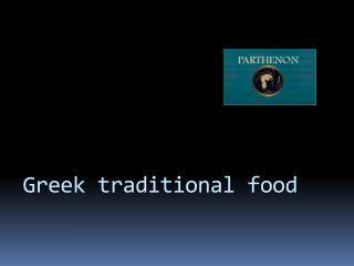 Greek tradition food Parthenon Restaurant
