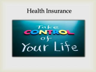 Health Insurance - Insurance 101: Why, when, how?