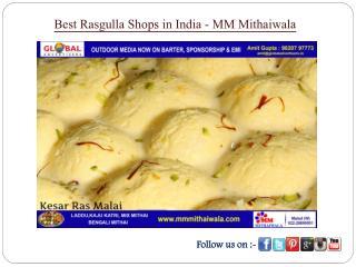 Best Rasmalai Sweets Shops in India - MM Mithaiwala
