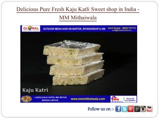 Delicious Pure Fresh Kaju Katli Sweet shop in India - MM Mithaiwala