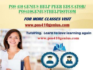POS 410 GENIUS Peer Educator/pos410geniusdotcom