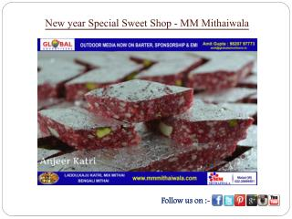 New year Special Sweet Shop - MM Mithaiwala