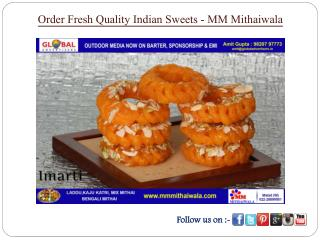 Order Fresh Quality Indian Sweets - MM Mithaiwala