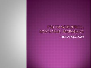 HTMLAngles - PSD to Wordpress, Bootstrap, Responsive