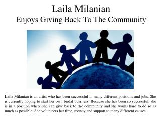 Laila Milanian Enjoys Giving Back To The Community