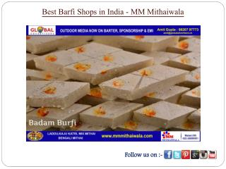 Best Barfi Shops in India - MM Mithaiwala