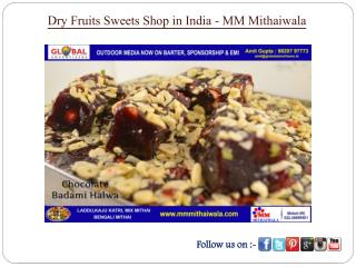 Dry Fruits Sweets Shop in India - MM Mithaiwala