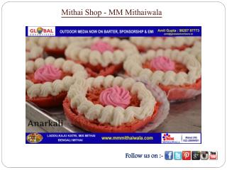 Mithai Shop - MM Mithaiwala