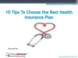 10 Tips to Choose The Best Health Insurance Policy