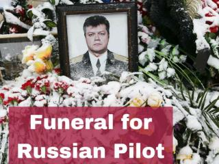Funeral for Russian pilot