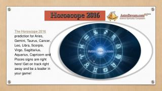 AstroDevam Horoscope 2016 is worldly preferred by Famous Celebrity