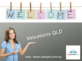 Property Valuation By Valuation QLD In Brisbane