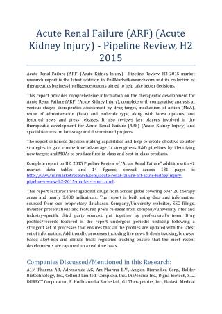 Acute Renal Failure-Acute Kidney Injury Pipeline Review H2 2015