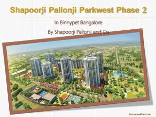 Residential Flats in Parkwest Phase 2 in Bangalore
