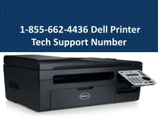 1-855-662-4436 Dell Printer Tech Support Number