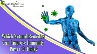 Which Natural Remedies Can Improve Immunity Power Of Body In Children And Adults?