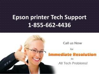 Epson Printer Tech Support Number @ 1-855-662-4436
