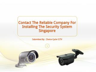 Contact The Reliable Company For Installing The Security System Singapore
