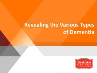 Diffrent Types of Dementia