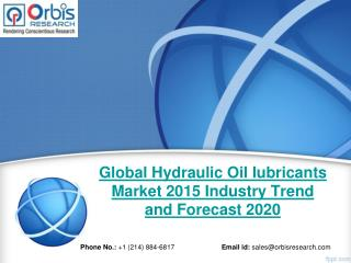 Global Hydraulic Oil lubricants  Industry 2015-2020 & Market Overview Analysis