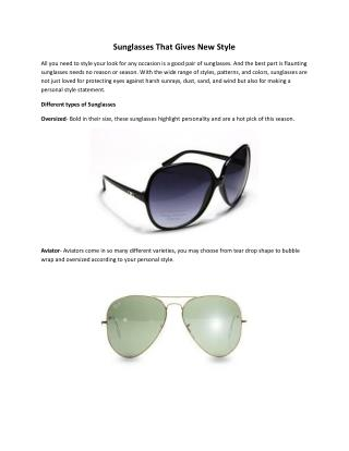 Sunglasses That Gives New Style