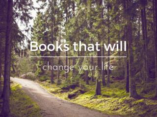 Books That Will Change Your Life